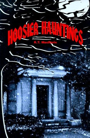 9781882376377: Hoosier Hauntings (Thunder Bay Tales of the Supernatural)