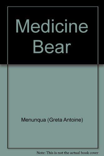 9781882376506: Medicine Bear