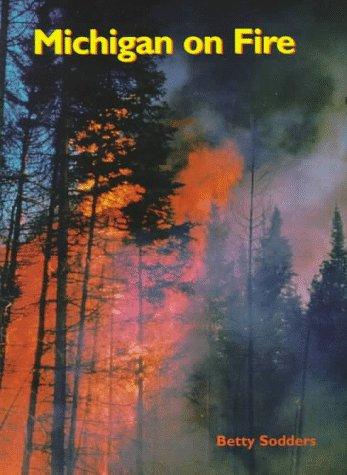9781882376520: Michigan on Fire