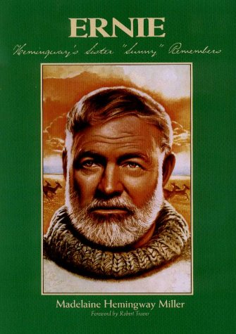 """9781882376681: Ernie: Hemingway's Sister """"Sunny"""" Remembers (Ernest Hemingway's Great Lakes Connection)"""