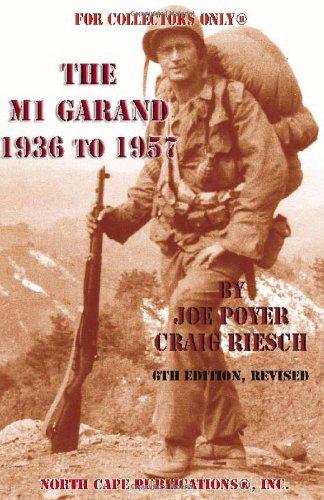 M1 Garand 1936 To 1957: Joe Poyer &
