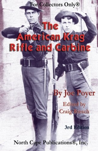 9781882391318: The American Krag Rifle and Carbine (For Collectors Only®)
