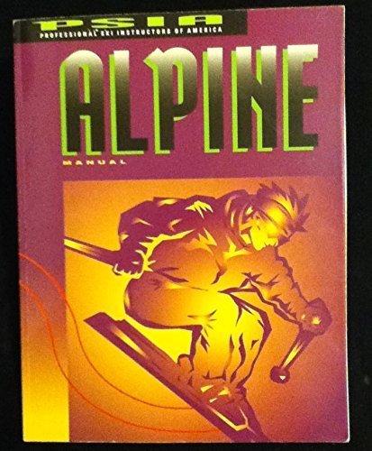 Alpine Manual: Professional Ski Instructors of America