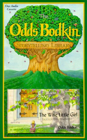 The Wise Little Girl: Tales of the: Bodkin, Odds