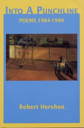Into a Punchline: Hershon, Robert