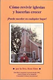 9781882415038: Como Revivir Iglesias y Hacerlas Crecer: Puede Suceder en Cualquier Lugar! / New Life for Dying Churches (Spanish Edition)