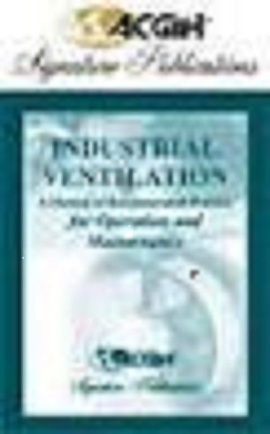 9781882417667: Industrial Ventilation: A Manual of Recommended Practice for Operation and Maintenance