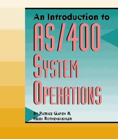 9781882419296: An Introduction to AS/400 System Operations