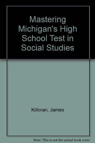 9781882422432: Mastering Michigan's High School Test in Social Studies