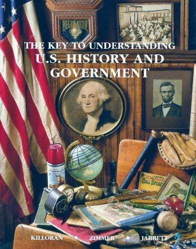 The key to understanding U.S. history and: Killoran, James