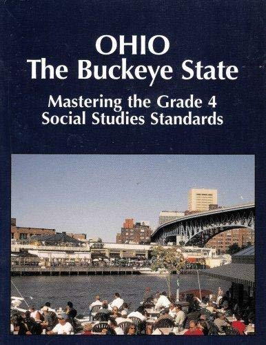 9781882422784: Mastering the Grade 4 Social Studies Standards in Ohio The Buckeye State