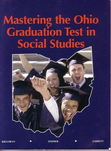 Mastering the Ohio Graduation Test in Social: James Killoran; Stuart