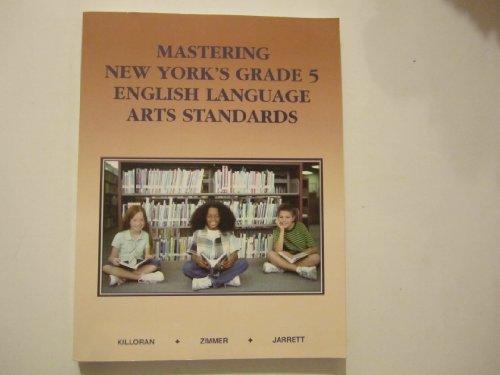 Mastering New York's Grade 5 English Language: JAMES KILLORAN, STUART