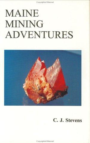 9781882425020: Maine Mining Adventures