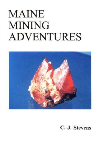 9781882425037: Maine Mining Adventures