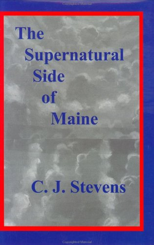 9781882425167: The Supernatural Side of Maine