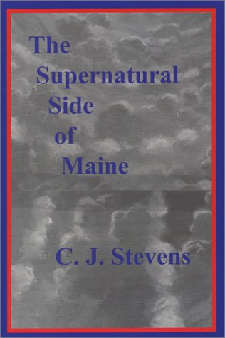 9781882425174: The Supernatural Side of Maine