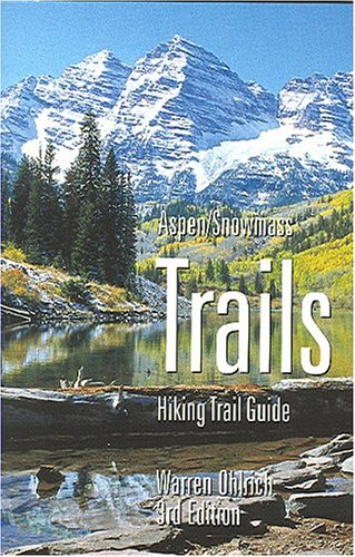 9781882426188: Aspen/Snowmass Trails: Hiking Trail Guide