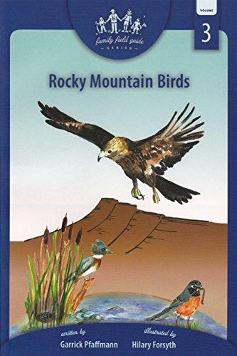 9781882426287: Rocky Mountain Birds: Family Field Guide Series, Volume 3