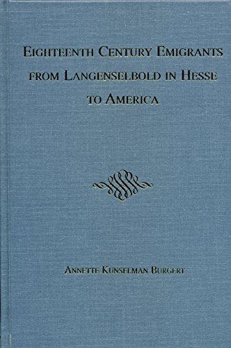 9781882442157: Eighteenth Century Emigrants from Langenselbold in Hesse to America