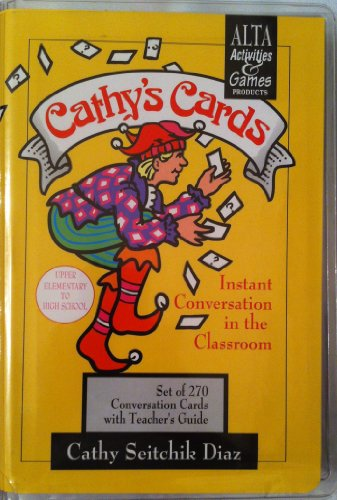 Cathy's Cards: Instant Conversation in the Classroom: Cathy Seitchik Diaz