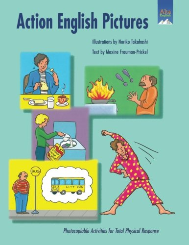 9781882483716: Action English Pictures: Activities for Total Physical Response