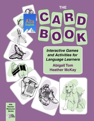9781882483792: The Card Book: Interactive Games and Activities for Language Learners (Alta Teacher Resource)