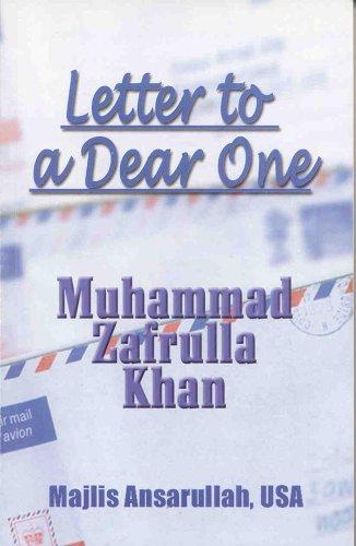 Letter to a Dear One: muhammad zafrulla khan