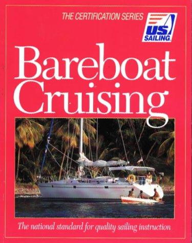 9781882502301: Bareboat Cruising