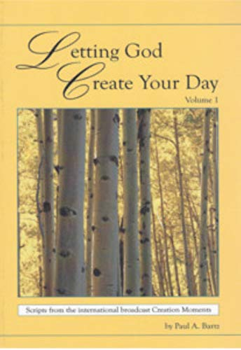9781882510122: Letting God Create Your Day Volume 1