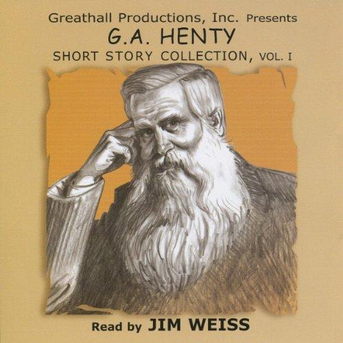 Short Stories: Henty, G. A.