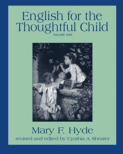 9781882514076: English For The Thoughtful Child: Volume 1