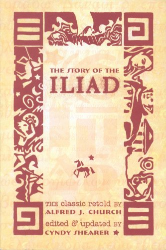 9781882514281: The Story of the Iliad