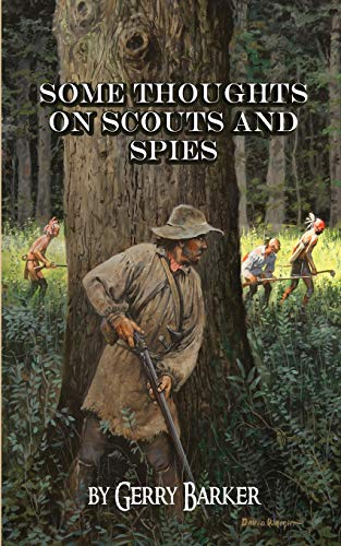9781882514908: Some Thoughts on Scouts and Spies: Based upon the experiences of the author and historical observation