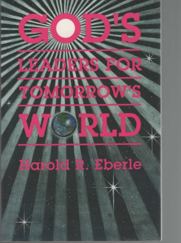 9781882523030: God's leaders for tomorrow's world