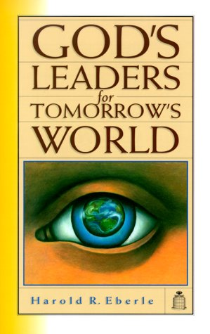 9781882523146: God's Leaders for Tomorrow's World