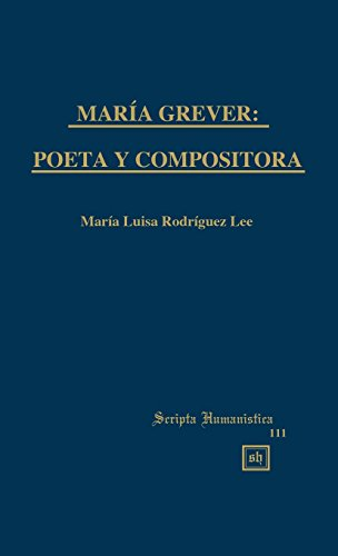9781882528059: Maria Grever: Poeta Y Compositora (ALEF Series of Poetry and Translation) (Spanish Edition)