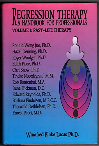 9781882530014: Regression Therapy: A Handbook for Professionals, Vol. 1 - Past-Life Therapy