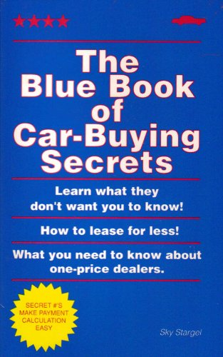 9781882535002: Blue Book of Car Buying Secrets