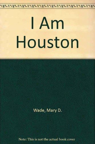 9781882539055: I Am Houston