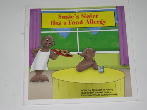 9781882541362: Susie's Sister Has a Food Allergy