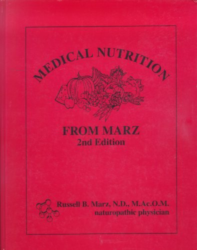 Medical Nutrition from Marz: Russell B. Marz