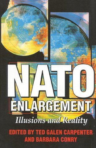 9781882577583: NATO Enlargement: Illusions and Reality