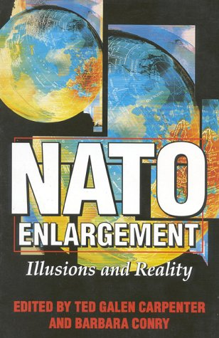 9781882577590: NATO Enlargement: Illusions and Reality