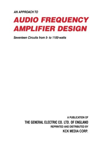 9781882580057: An Approach to Audio Frequency Amplifier Design