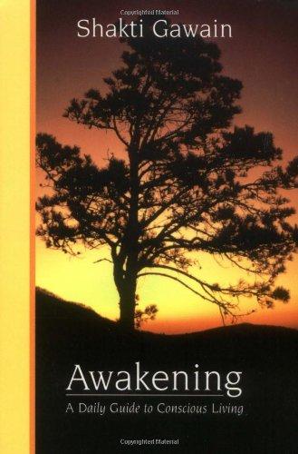 9781882591053: Awakening: A Daily Guide to Conscious Living
