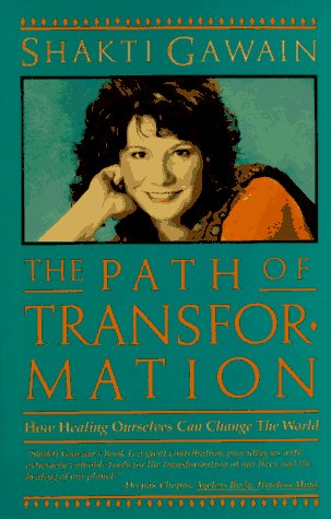 9781882591152: The Path of Transformation: How Healing Ourselves Can Change the World