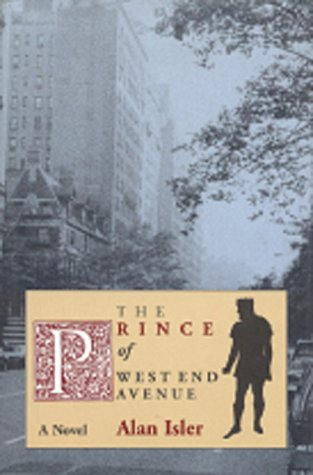 9781882593040: The Prince of West End Avenue: A Novel