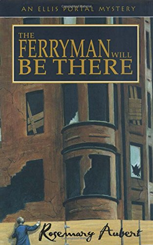 The Ferryman Will be There: Aubert, Rosemary