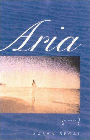 9781882593453: Aria: A Novel